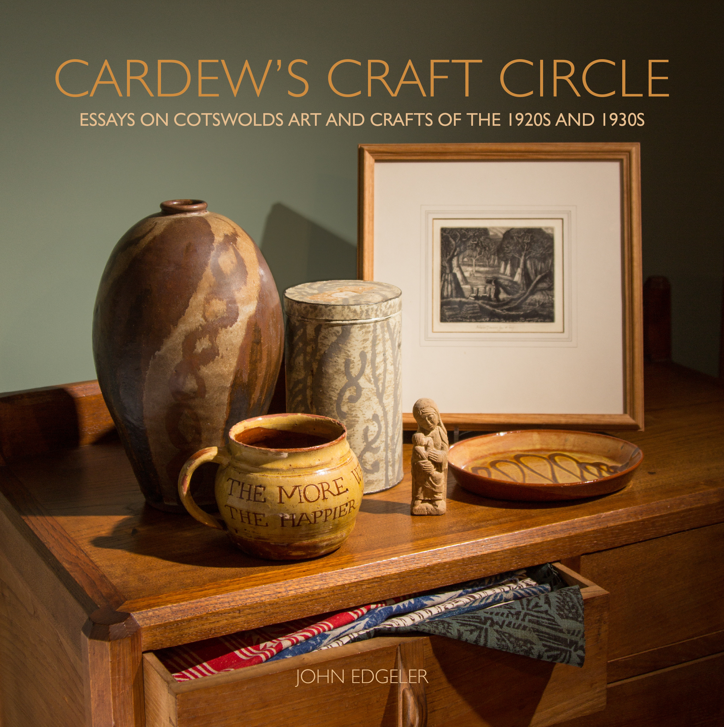 Cardew's Craft Circle ~ essays on Cotswolds Art & Crafts of the 1920s & 1930s